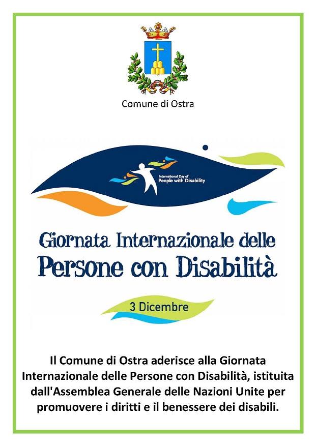 Il Comune di Ostra aderisce alla Giornata Internazionale delle Persone con Disabilità, istituita dall'Assemblea Generale delle Nazioni Unite per promuovere i diritti e il benessere dei disabili.