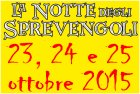 23-24-25 ottobre 2015 - La Notte dei Sprevengoli
